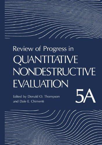 9780306422690: Review of Progress in Quantitative Nondestructive Evaluation: Volume 5A