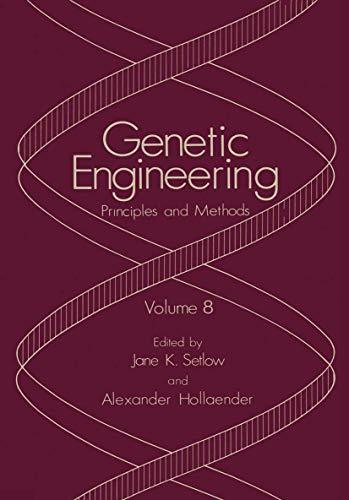 9780306422775: 8: Genetic Engineering: Principles and Methods
