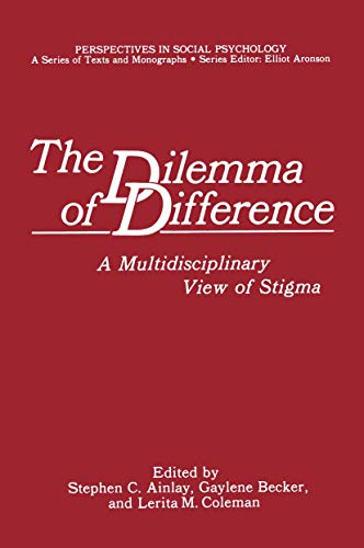 9780306423048: The Dilemma of Difference: A Multidisciplinary View of Stigma (Perspectives in Social Psychology)