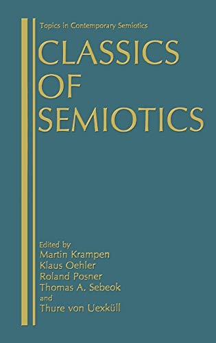 9780306423215: Classics of Semiotics (Topics in Contemporary Semiotics)