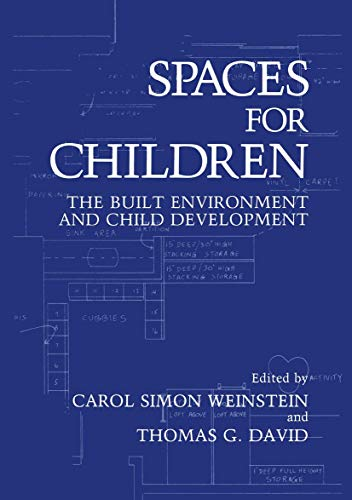 9780306424236: Spaces for Children: The Built Environment and Child Development
