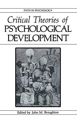 9780306424311: Critical Theories of Psychological Development (Path in Psychology)