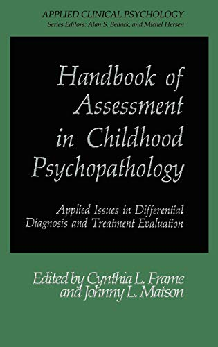 9780306424366: Handbook of Assessment in Childhood Psychopathology: Applied Issues in Differential Diagnosis and Treatment Evaluation (Nato Science Series B:)