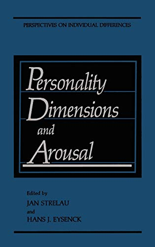9780306424373: Personality Dimensions and Arousal (Perspectives on Individual Differences)