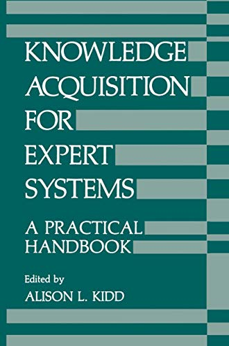 9780306424540: Knowledge Acquisition for Expert Systems: A Practical Handbook (University Series in Mathematics)
