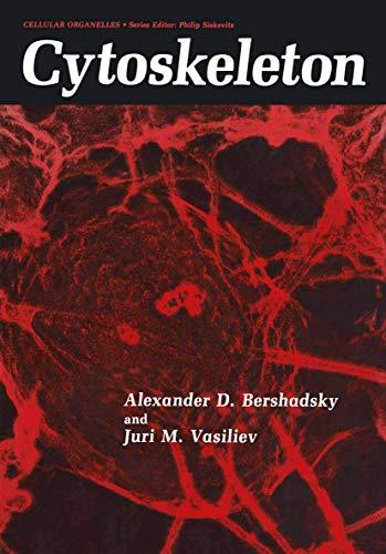 Cytoskeleton.: Bershadsky, A D ; Vasiliev, J M