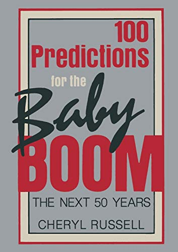 9780306425271: 100 Predictions for the Baby Boom: The Next 50 Years