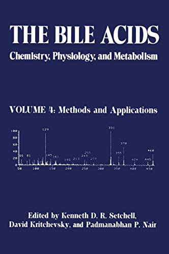 The Bile Acids: Chemistry, Physiology, and Metabolism: Editor-K.D.R. Setchell; Editor-David
