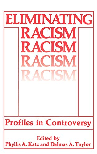 Eliminating Racism Profiles in Controversy
