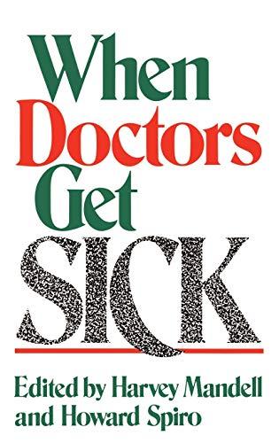 9780306426537: When Doctors Get Sick