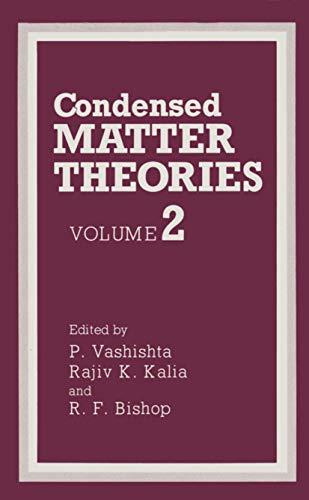 9780306426711: Condensed Matter Theories: Volume 2 (INTERNATIONAL WORKSHOP ON CONDENSED MATTER PHYSICS//CONDENSED MATTER THEORIES)
