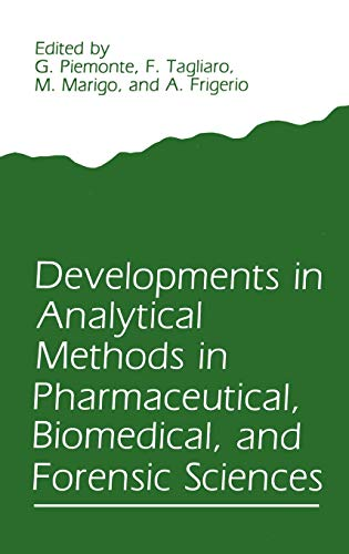 9780306426957: Developments in Analytical Methods in Pharmaceutical, Biomedical, and Forensic Sciences