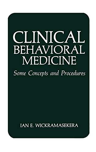 9780306427343: Clinical Behavioral Medicine: Some Concepts and Procedures