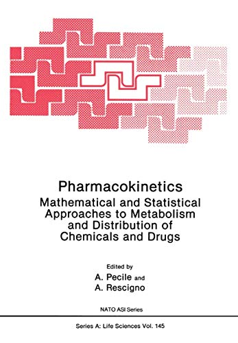 9780306428067: Pharmacokinetics: Mathematical and Statistical Approaches to Metabolism and Distribution of Chemicals and Drugs