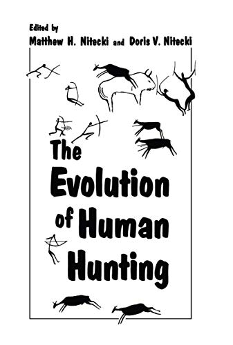 9780306428210: The Evolution of Human Hunting