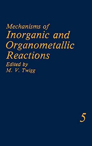 Mechanisms of Inorganic and Organometallic Reactions Volume