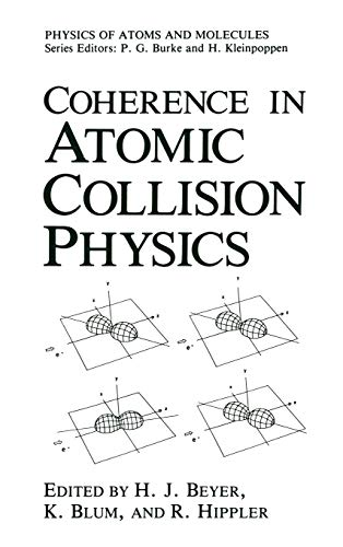 Coherence in Atomic Collision Physics (Perspectives on Individual Differences) - Editor-H.J. Beyer; Editor-Karl Blum; Editor-R. Hippler