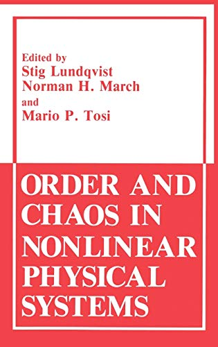 Order and Chaos in Nonlinear Physical Systems: Lundqvist, Stig; March,