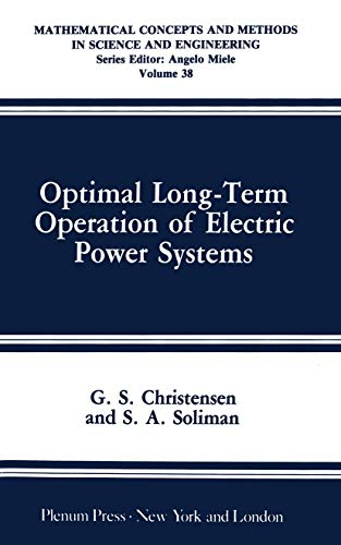 Optimal Long-Term Operation of Electric Power Systems: Christensen, G.S., Soliman,