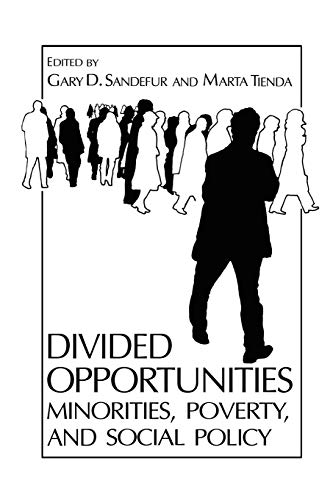 9780306428760: Divided Opportunities: Minorities, Poverty and Social Policy (Environment, Development and Public Policy: Public Policy and Social Services)