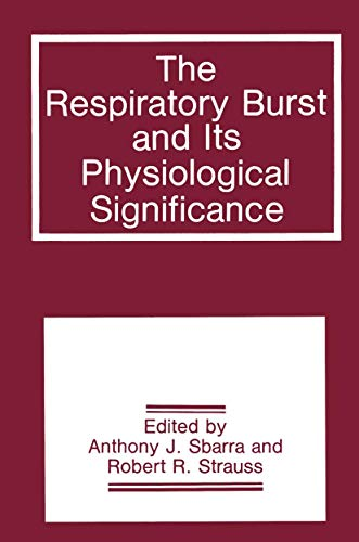 9780306428838: The Respiratory Burst and Its Physiological Significance