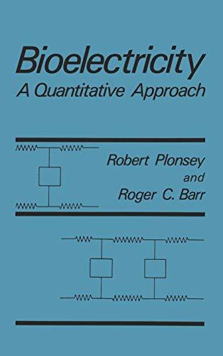 9780306428944: Bioelectricity: A Quantitative Approach
