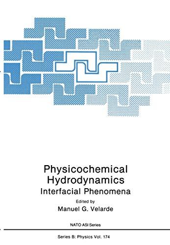 9780306429057: Physicochemical Hydrodynamics: Interfacial Phenomena (Nato Science Series B:)