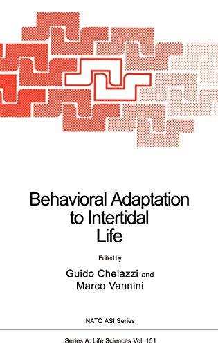 Behavioral Adaptation to Intertidal Life (Nato Science: Chelazzi, Guido, Vannini,
