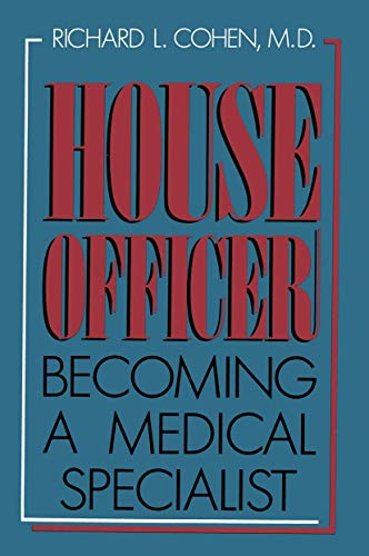 9780306429422: House Officer: Becoming a Medical Specialist