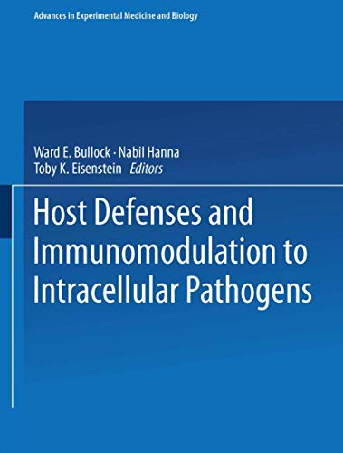 Host Defenses and Immunomodulation to Intracellular Pathogens: American Society for