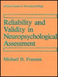 9780306430657: Reliability and Validity in Neuropsychological Assessment (Critical Issues in Neuropsychology)