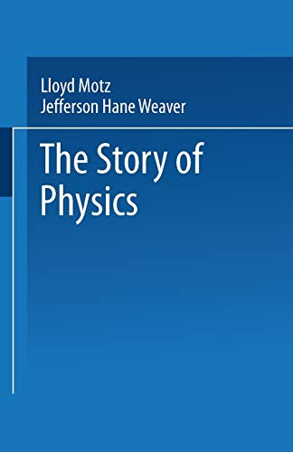 9780306430763: The Story of Physics
