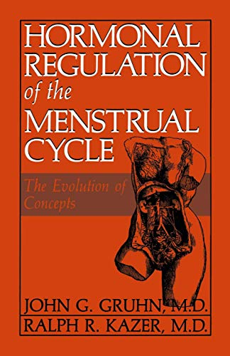 Hormonal Regulation of the Menstrual Cycle. The Evolution of Concepts