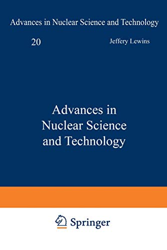 9780306430824: 20: Advances in Nuclear Science and Technology (Advances in Nuclear Science & Technology)