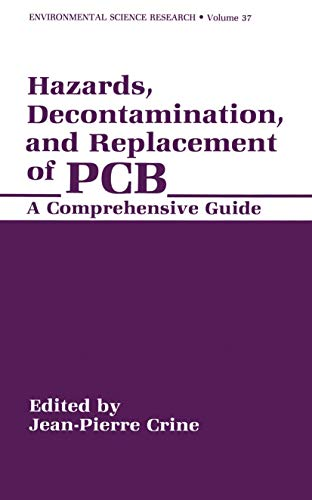 9780306430886: Hazards, Decontamination, and Replacement of PCB: A Comprehensive Guide (Environmental Science Research)
