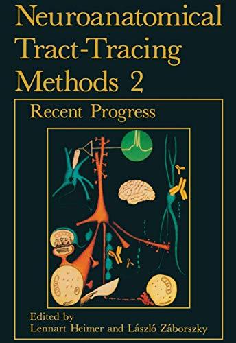 Neuroanatomical Tract-Tracing Methods 2 (v. 2)