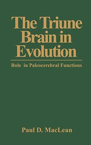 9780306431685: The Triune Brain in Evolution: Role in Paleocerebral Functions