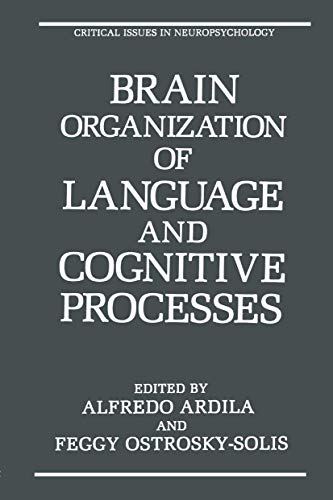 9780306431692: Brain Organization of Language and Cognitive Processes (Critical Issues in Neuropsychology)