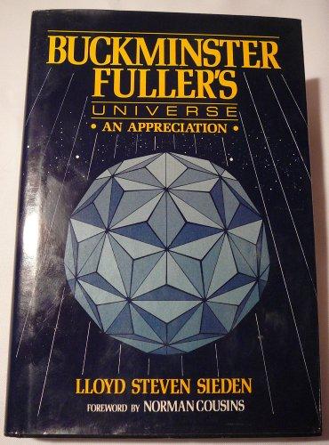 9780306431784: Buckminster Fuller's Universe: An Appreciation