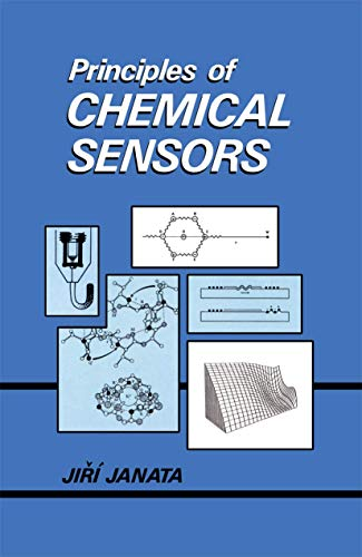 9780306431838: Principles of Chemical Sensors (Advances in Computer Vision and Machine Intelligence)