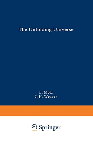 The Unfolding Universe: A Stellar Journey (0306432641) by Motz, Lloyd; Weaver, Jefferson Hane