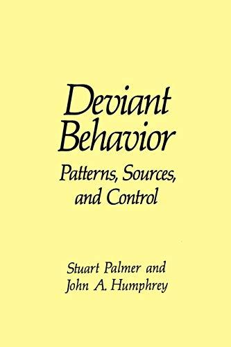 9780306432859: Deviant Behavior: Patterns, Sources, and Control