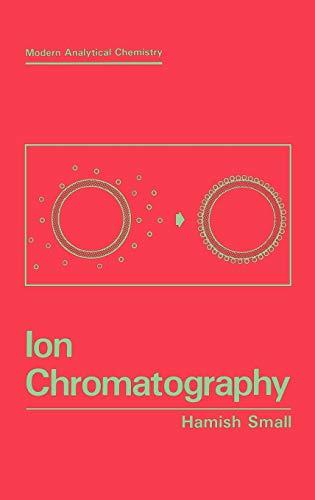 Ion Chromatography: Hamish Small