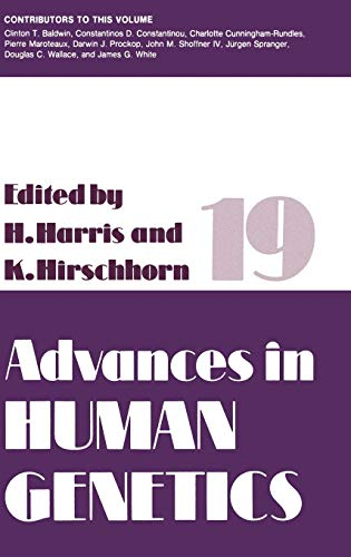 Advances in Human Genetics, Vol. 19