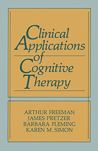 9780306433115: Clinical Applications of Cognitive Therapy