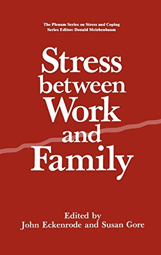 9780306433184: Stress Between Work and Family (The Plenum Series on Stress and Coping)