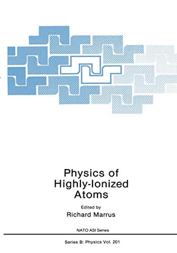 9780306433214: Physics of Highly-Ionized Atoms (Nato Science Series B:)