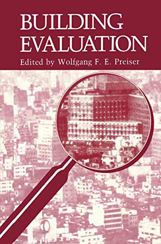 Building Evaluation: Symposium on Advances in Building Evaluation, Knowledge, Methods, and ...