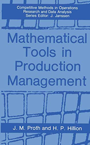Mathematical Tools in Production Management (Competitive Methods: Jean-Marie Proth, Herve