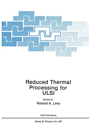 9780306433825: Reduced Thermal Processing for ULSI (Nato Science Series B:)